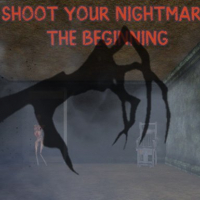 Shoot Your Nightmare: The Beginning